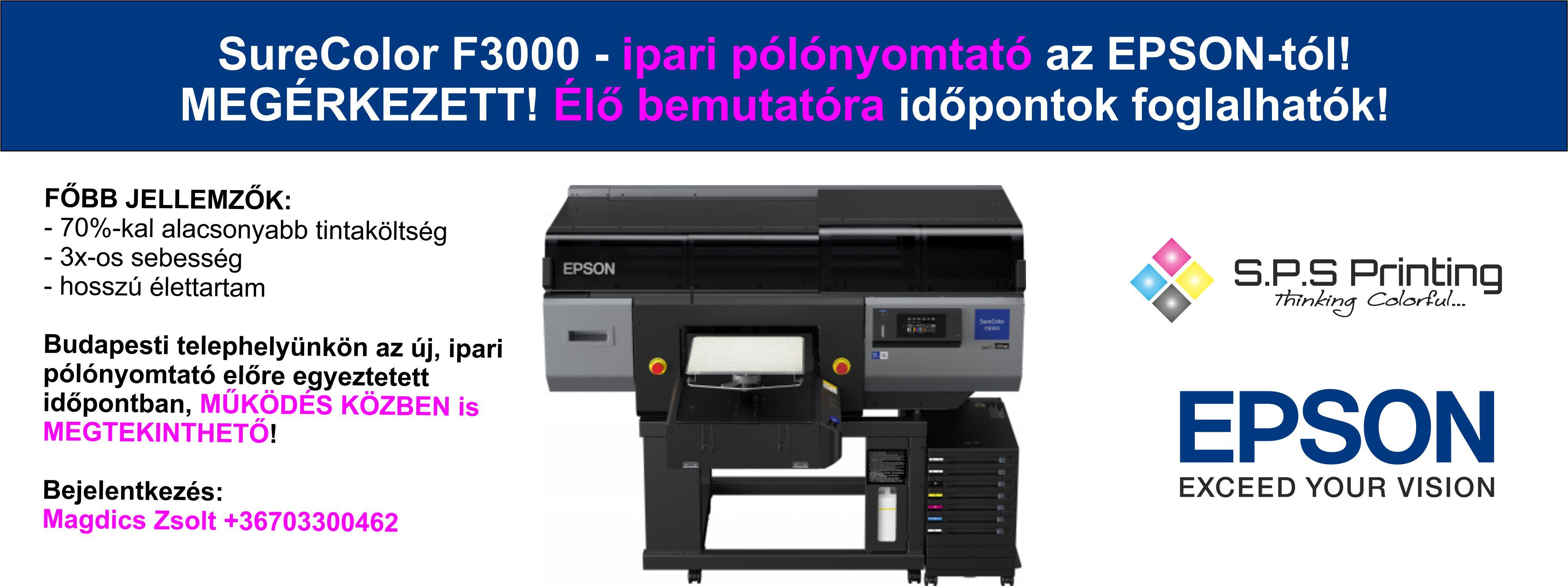 EPSON SC-F3000 pólónyomtató élő bemutatóra időpontok foglalhatók!