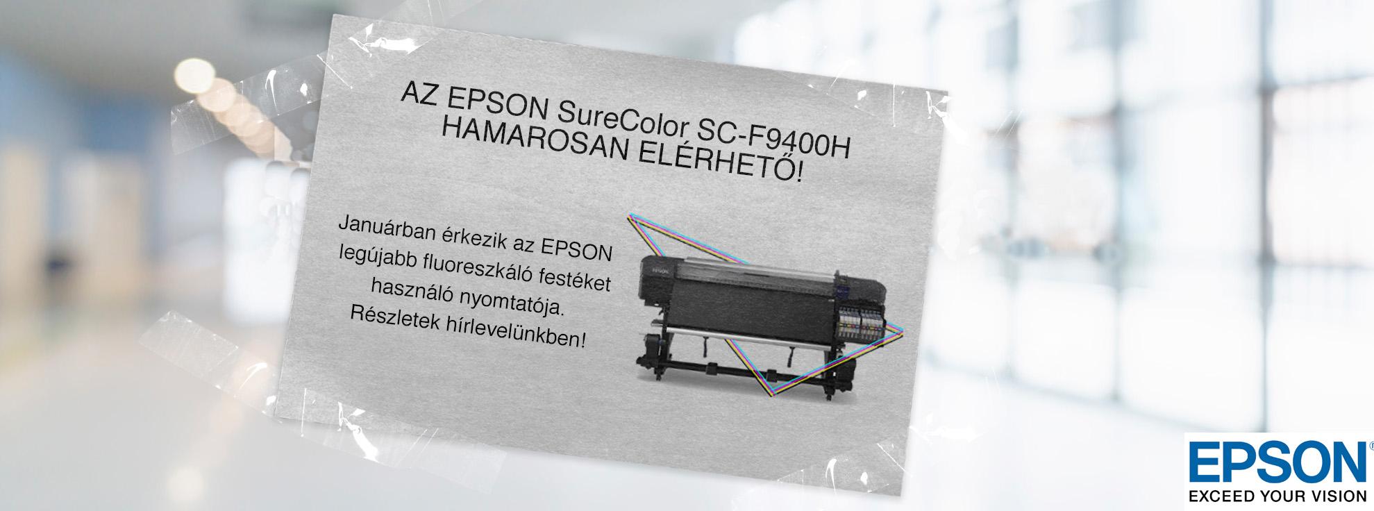EPSON SURECOLOR SC-F9400 HAMAROSAN ELÉRHETŐ!