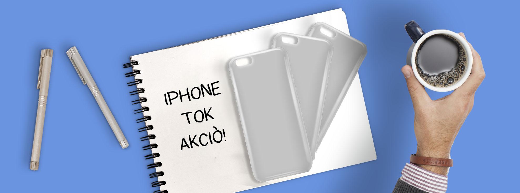 IPHONE TOK AKCIÓ!