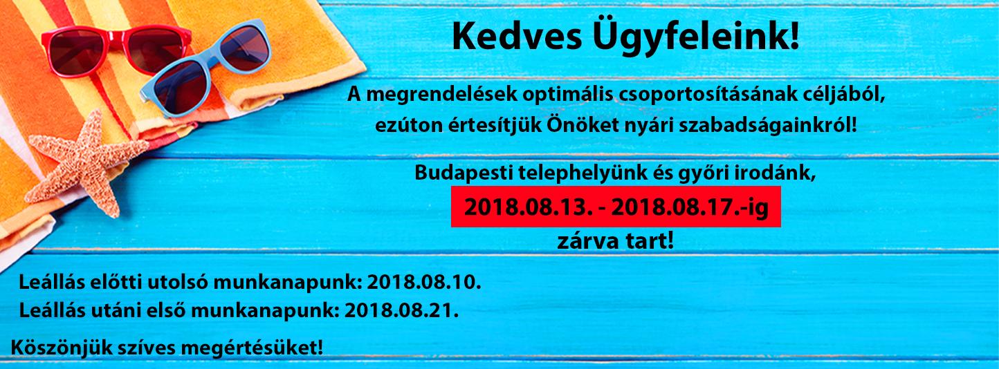 Augusztusi leállásunk: 2018.08.13. - 2018.08.17.