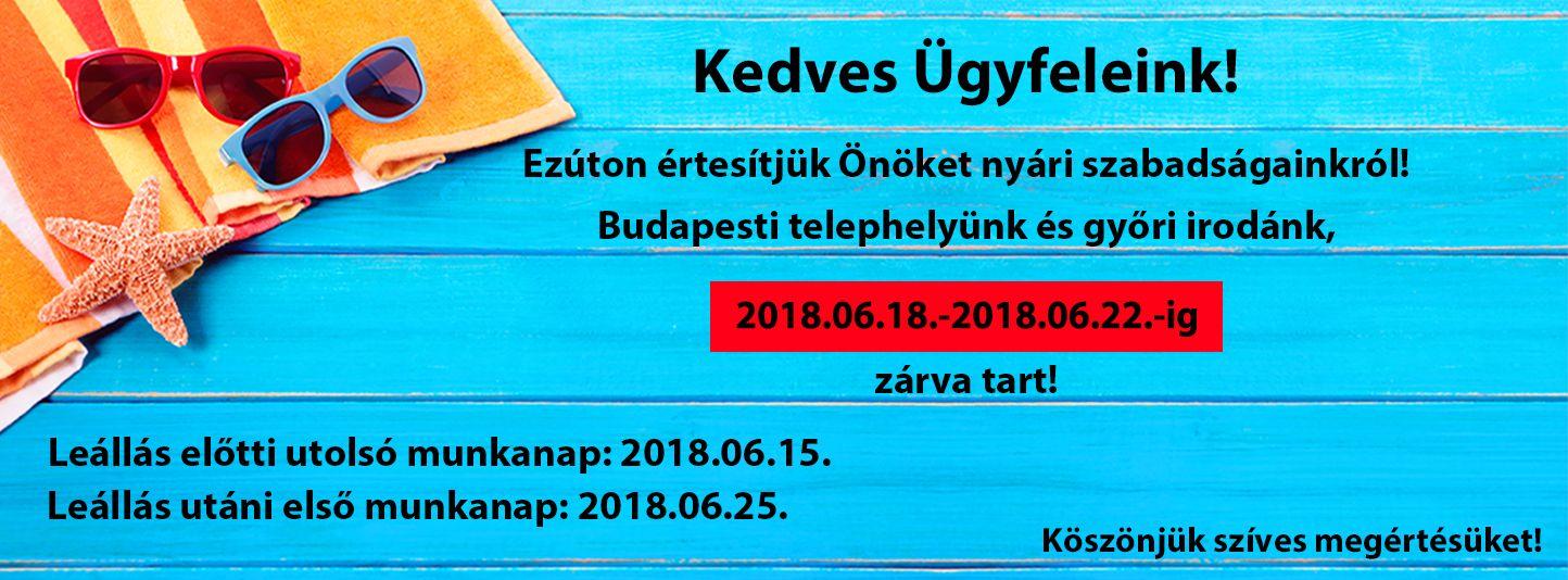 Első nyári leállásunk: 2018.06.18. - 2018.06.22.!